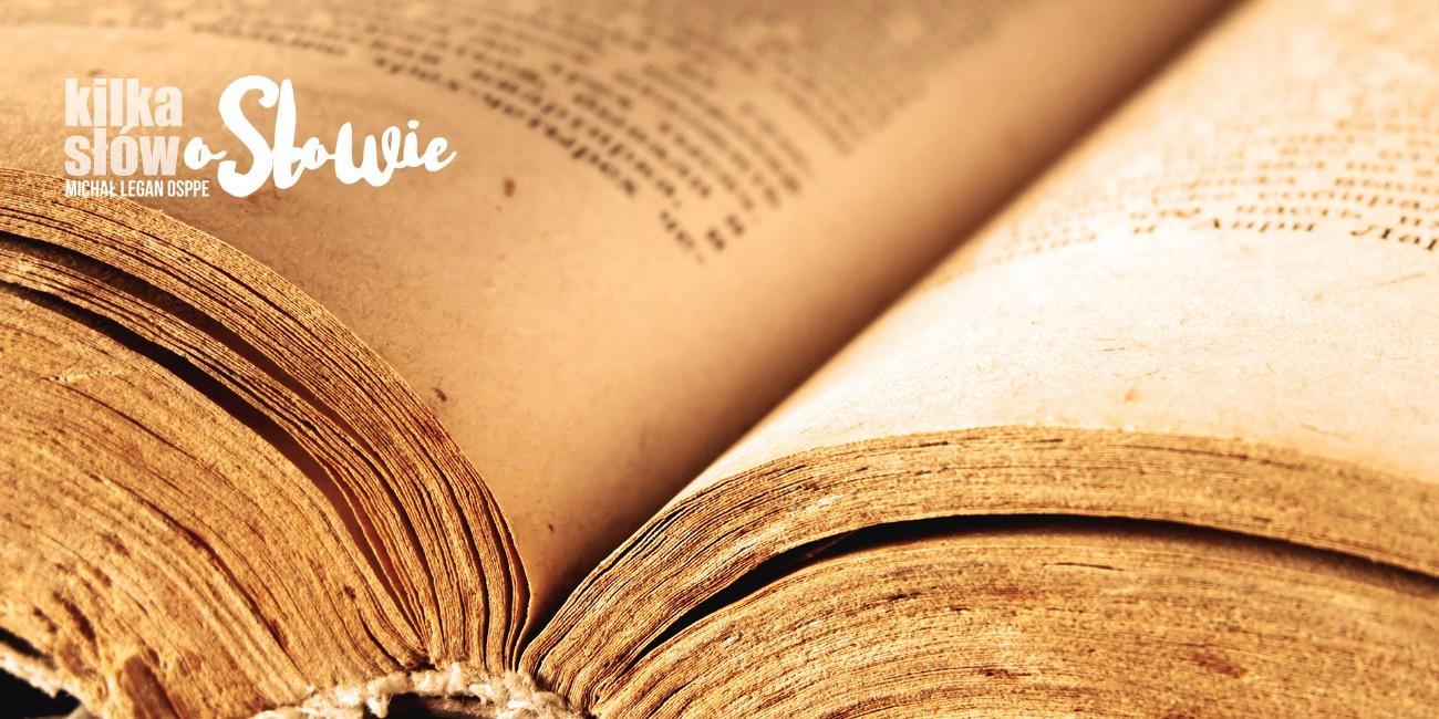 Kilka słów o Słowie 2018-10-14