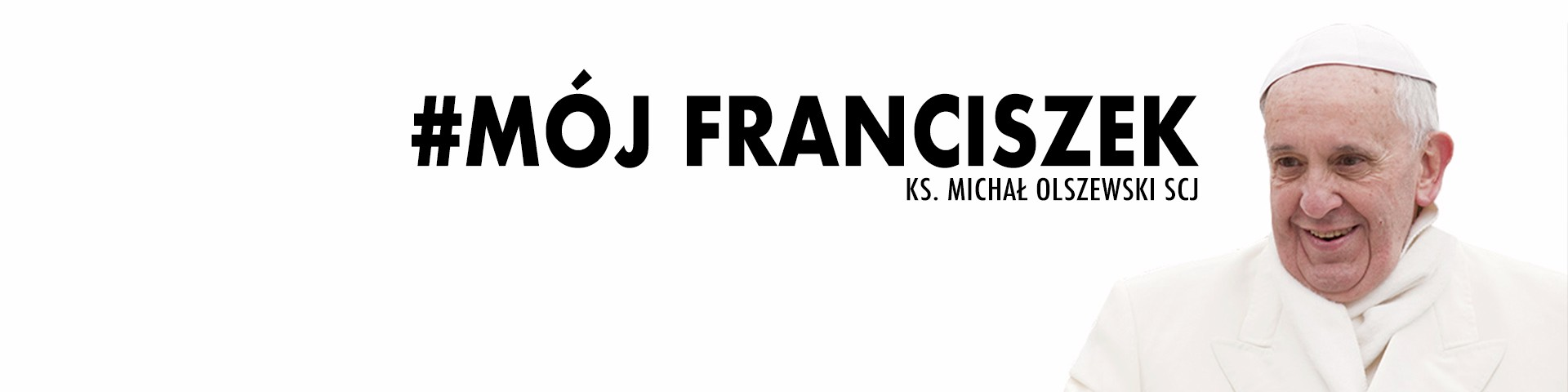 Audycja Radia Profeto - Mój Franciszek (audio)