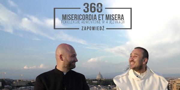 Internetowe rekolekcje Adwentowe 2017: Misericordia et misera - Miłosierdzie i nieszczęśliwa. Zapowiedź! (PL, EN, IT, RU)
