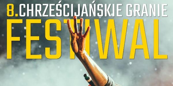 Festiwal Chrześcijańskie Granie - 25 listopada 2018