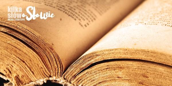Kilka słów o Słowie 2018-08-21