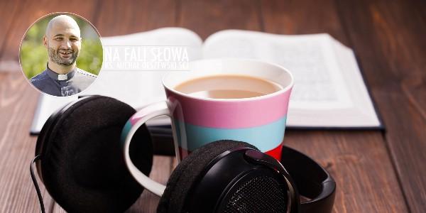 Na fali Słowa - V Niedziela Wielkiego Postu, B