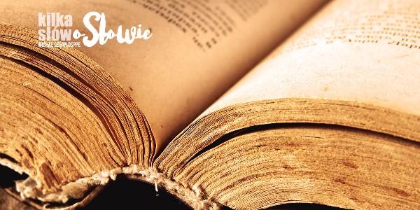 Kilka słów o Słowie 2017-10-05