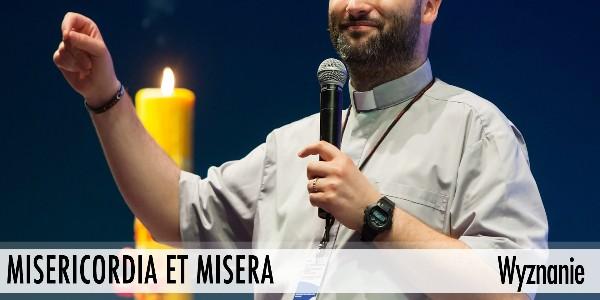 Misericordia et Misera - Wyznanie (audio)