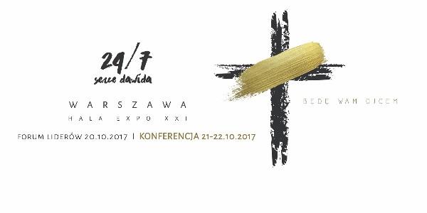 Konferencja 24/7 Serce Dawida - Będę Wam Ojcem
