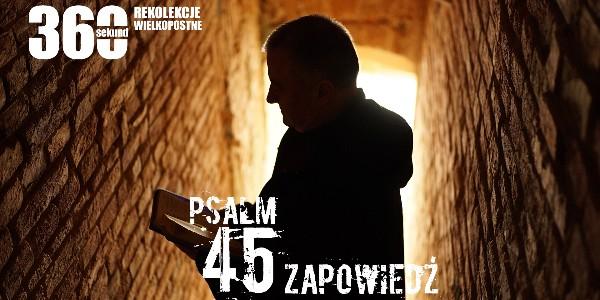 """Rekolekcje Wielkopostne 2018 - """"Psalm 45"""" ks. Artur Ważny - Zapowiedź"""
