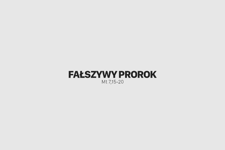 Jedno Słowo – Fałszywy Prorok