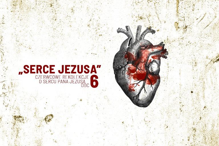 """Czerwcowe rekolekcje """"Serce Jezusa"""" – odc. 6 – br. Szymon Janowski, kapucyn"""
