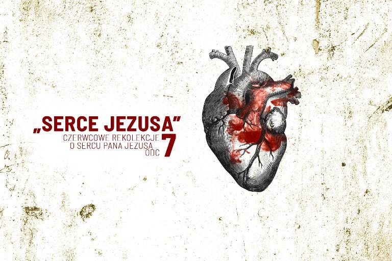 """Czerwcowe rekolekcje """"Serce Jezusa"""" – odc. 7 – ks. Eugeniusz Ploch"""