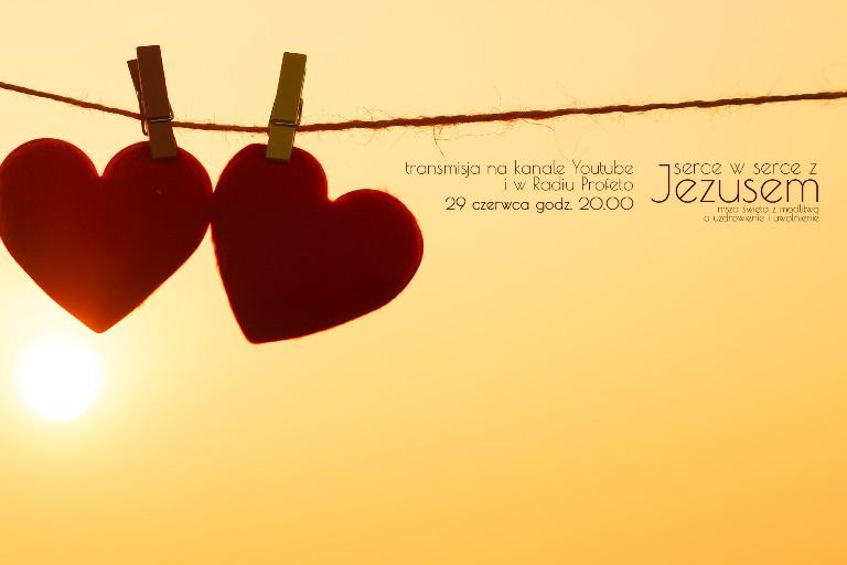 "Serce w Serce z Jezusem ""na żywo"""